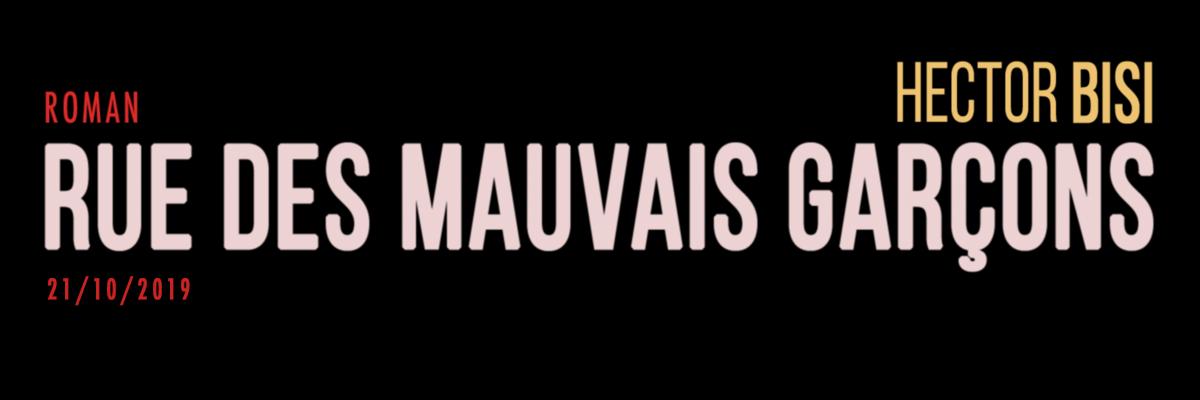 Rue des Mauvais Garçons : entretien avec un dandy